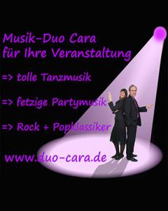Duo-Cara, Ihre Hochzeits-Musik-Duo in Coburg. Auch für Geburtstag, Tanz, Ball oder alle sonstigen Veranstaltungen.